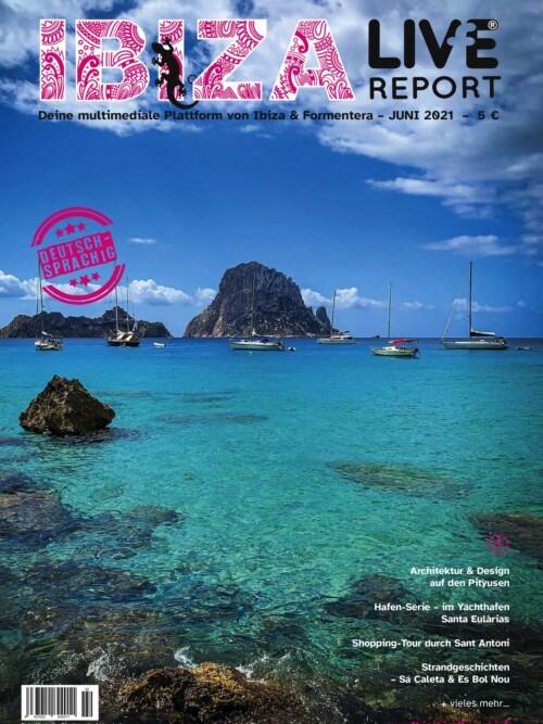 Juni 2021 Ibiza Live Report DE
