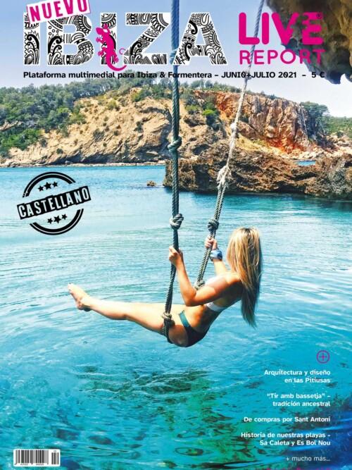 Junio Julio 2021 Ibiza Live Report ES